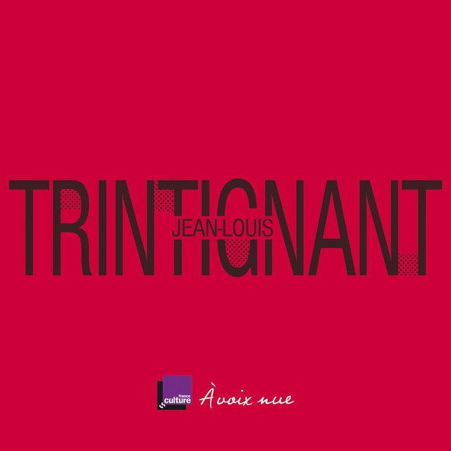 Couverture de Jean-Louis Trintignant. La ligne pure