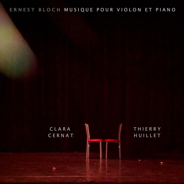 Ernest Bloch: Musique pour violon et piano