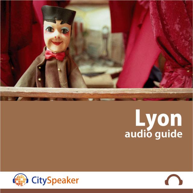 Lyon - Audio Guide CitySpeaker