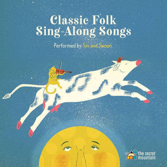 Couverture de Classic Folk Sing-Along Songs