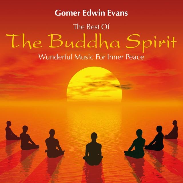 The Buddha Spirit: Wonderful Music for Inner Peace
