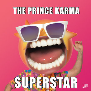 Superstar | The Prince Karma
