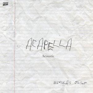 Acapella | Mikolas Josef