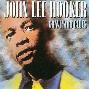 Graveyard Blues | John Lee Hooker