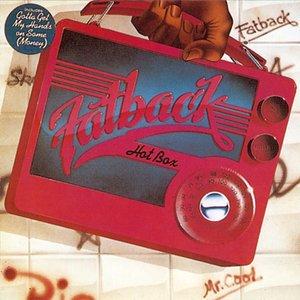 Hot Box | The Fatback Band