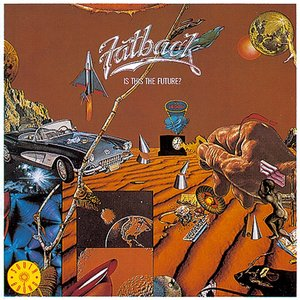 Is This the Future? | The Fatback Band