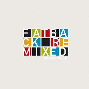Remixed | The Fatback Band