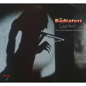 Ghostown - 40th Anniversary Reissue | The Radiators