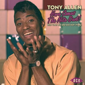 Here Comes The Nite Owl!   Tony Allen