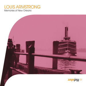 Saga Jazz: Memories of New Orleans | Louis Armstrong