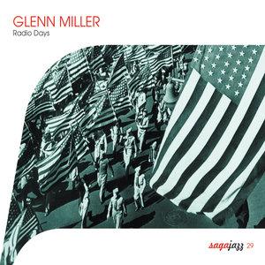 Saga Jazz: Radio Days | Glenn Miller