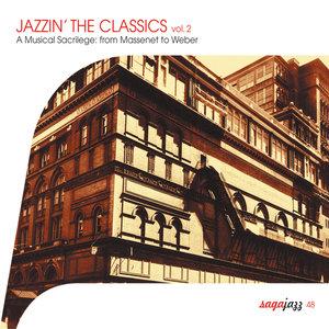 Saga Jazz: Jazzin' The Classics, Vol. 2 (A Musical Sacrilege From Massenet to Weber) | Art Tatum