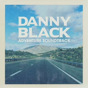 Adventure Soundtrack | Danny Black
