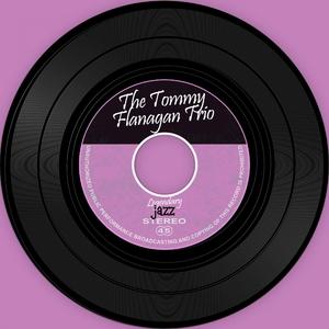 The Tommy Flanagan Trio   The Tommy Flanagan Trio