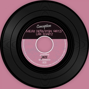 Conception | Miles Davis / Stan Getz / Lee Konitz