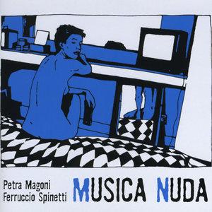 Musica Nuda (Bonus Track Version) | Ferruccio Spinetti
