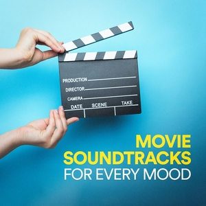 Movie Soundtracks for Every Mood | Original Motion Picture Soundtrack