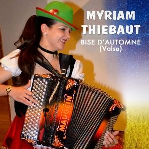 Bise d'automne (Valse) | Myriam Thiebaut