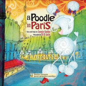 A Poodle in Paris   Connie Kaldor