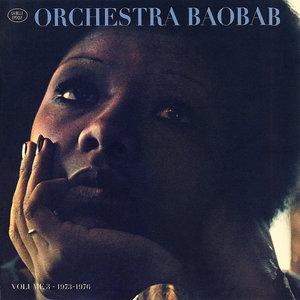La belle époque, Vol. 3: 1973-1976 | Orchestra Baobab