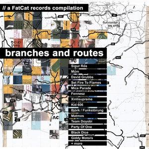 Branches and Routes | Sylvain Chauveau
