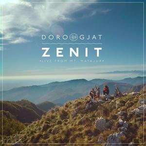 Zenit (Live from Mt. Matajur) | Doro Gjat