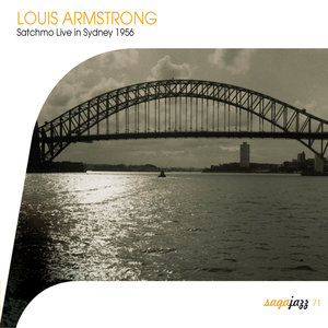 Saga Jazz: Satchmo Live In Sidney 1956 | Louis Armstrong