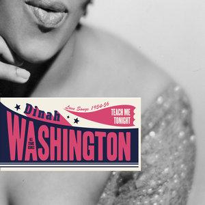 Saga All Stars: Teach Me Tonight / Love Songs 1954-1956 | Dinah Washington