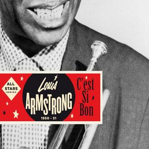 Saga All Stars: C'est si bon / 1949-1951 | Louis Armstrong