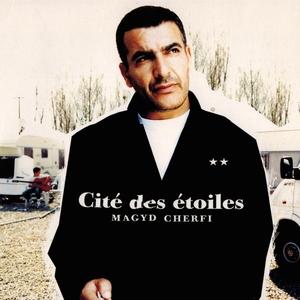 Cité des étoiles   Magyd Cherfi