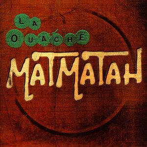 La Ouache | Matmatah