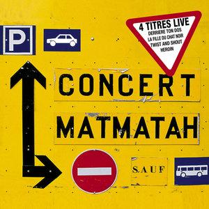 Concert Matmatah (Live) - EP | Matmatah