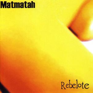 Rebelote   Matmatah