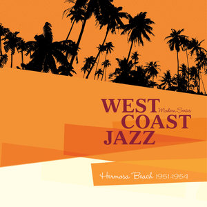 "Saga Jazz: West Coast Jazz ""Hermosa Beach 1951-1954"" (Modern Series) 