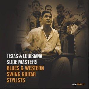 "Saga Blues: Texas & Louisiana Slide Masters ""Blues & Western Swing Guitar Stylists"" | Leadbelly"