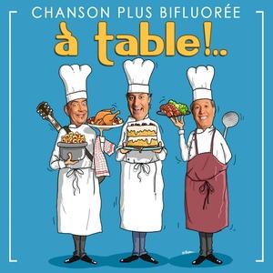 À table ! | Chanson Plus Bifluoree