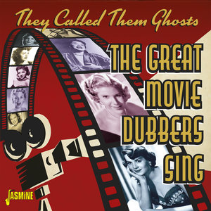 They Called Them Ghosts: The Great Movie Dubbers Sing   Martha Mears