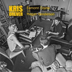 Kris Drever Eamonn Coyne Megan Henderson Ep | Kris Drever