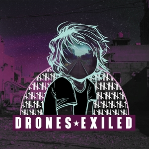 Exiled | Drones