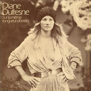 Sur la même longueur d'ondes | Diane Dufresne