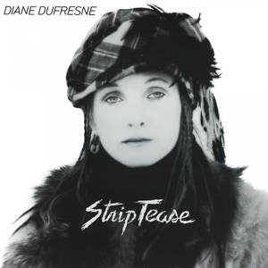 Strip-tease | Diane Dufresne