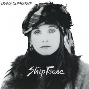 Strip-tease | Diane Dufresne