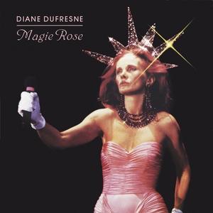 Magie rose   Diane Dufresne