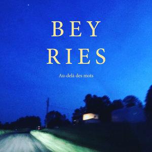 Au-delà des mots | Beyries