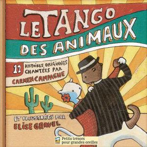 Le tango des animaux | Carmen Campagne