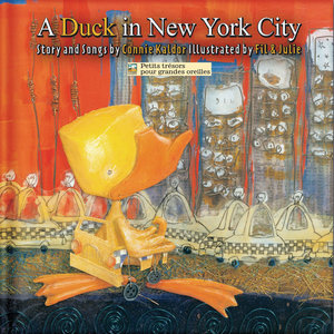 A Duck in New York City   Connie Kaldor
