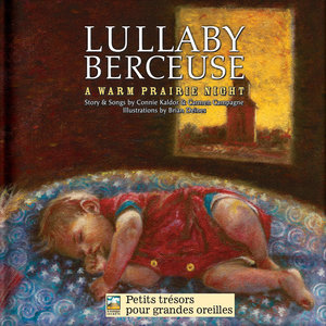 Lullaby-Berceuse: A Warm Prairie Night   Connie Kaldor