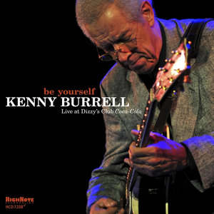 Be Yourself   Kenny Burrell