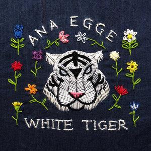 White Tiger | Ana Egge