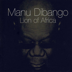 Lion of Africa | Manu Dibango